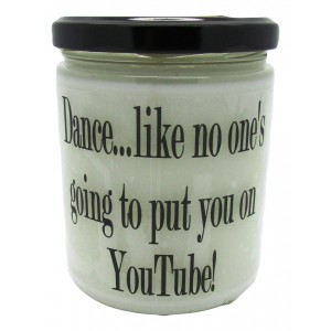 StarHollowCandleCo Dance, Like No One's Going To Put You on Youtube Snickerdoodle Jar SHCC1313